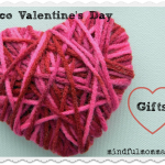 Eco Valentine's Day Gifts via mindfulmomma.com