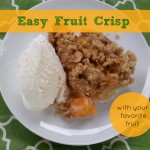 Easy Fruit Crisp via mindfulmomma.com