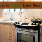 How to Clean from Scratch via mindfulmomma.com