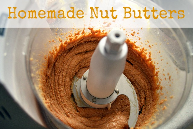 5 Homemade Nut Butters via mindfulmomma.com