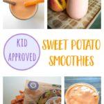 Sweet Potato Smoothies – 3 Kid-Friendly Recipes