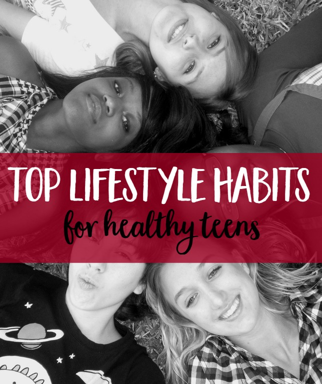 Top Lifestyle Habits for Healthy Teens   healthy living   teenagers   Mindful Momma via @MindfulMomma