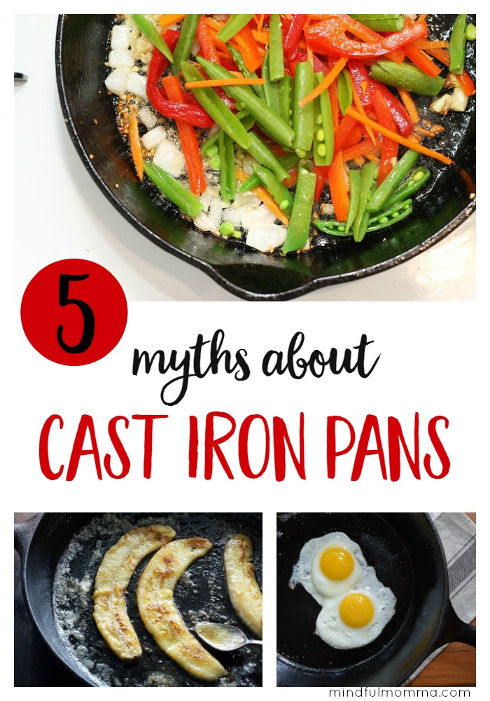 Dispel some common myths about cast iron and learn how cast iron pans can help you finally get rid of your toxic non-stick pans. | healthy natural lifestyle | favorite cooking products for your kitchen via @MindfulMomma