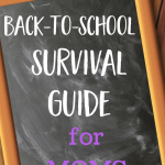 The Ultimate Back-to-School Survival Guide for Moms