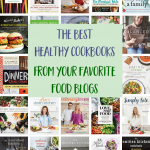 Best Healthy Cookbooks from Favorite Food Blogs POST