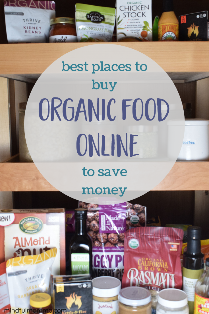 Best Places to Buy Organic Food Online via @MindfulMomma