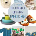 Eco-Friendly Gifts For Babies & Kids that Mom Will Love Too