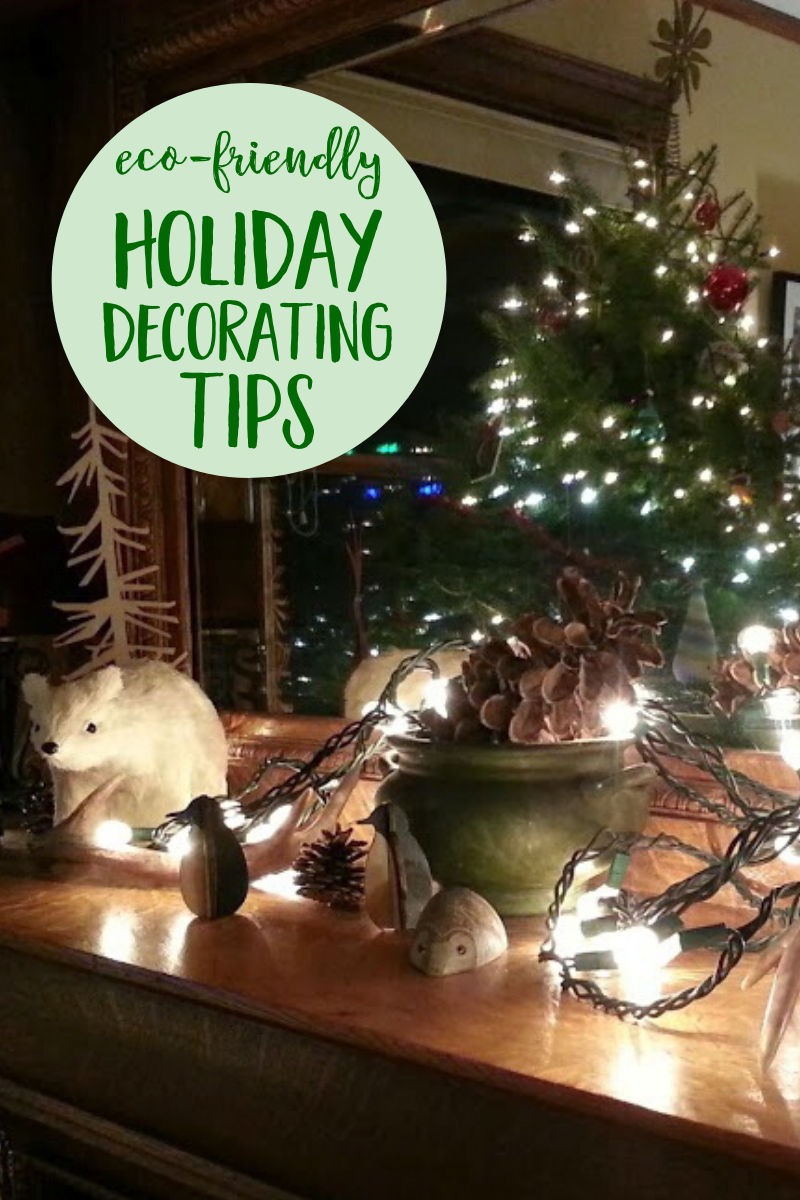 Helpful tips for eco-friendly Christmas and holiday decorating so you can enjoy the holiday spirit without creating lots of waste. | #ecofriendly #holidaydecorating #Christmasdecorations via @MindfulMomma
