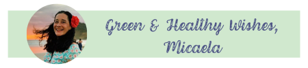 green & healthy wishes Micaela signature