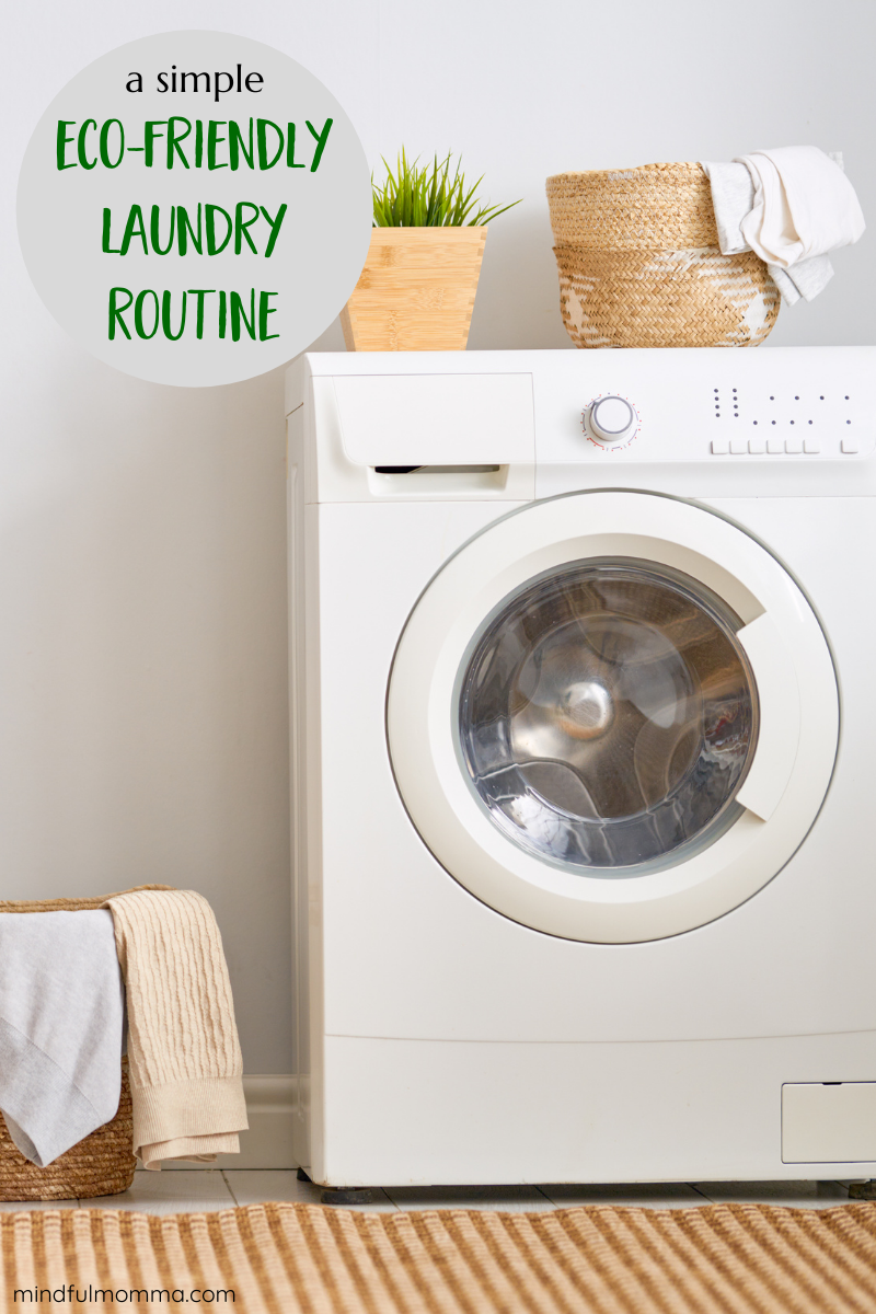 Make your laundry routine safe for your family and eco-friendly too by using non-toxic laundry products and following practices that reduce energy and waste. | #laundry #ecofriendly #zerowaste #nontoxic #cleaning via @MindfulMomma