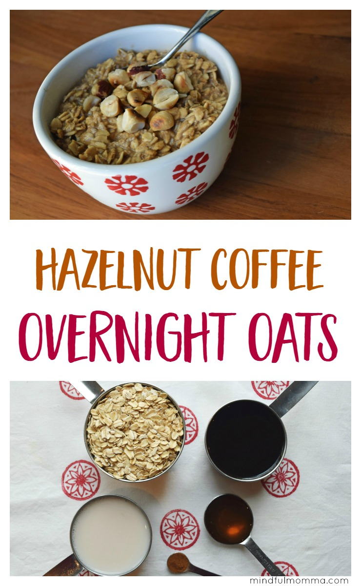 Make this Hazelnut Coffee Overnight Oats (aka JOLTMEAL) before you go to bed and it will give you the jolt you need to be ready for the day ahead! | easy, healthy breakfast idea | oatmeal recipe via @MindfulMomma