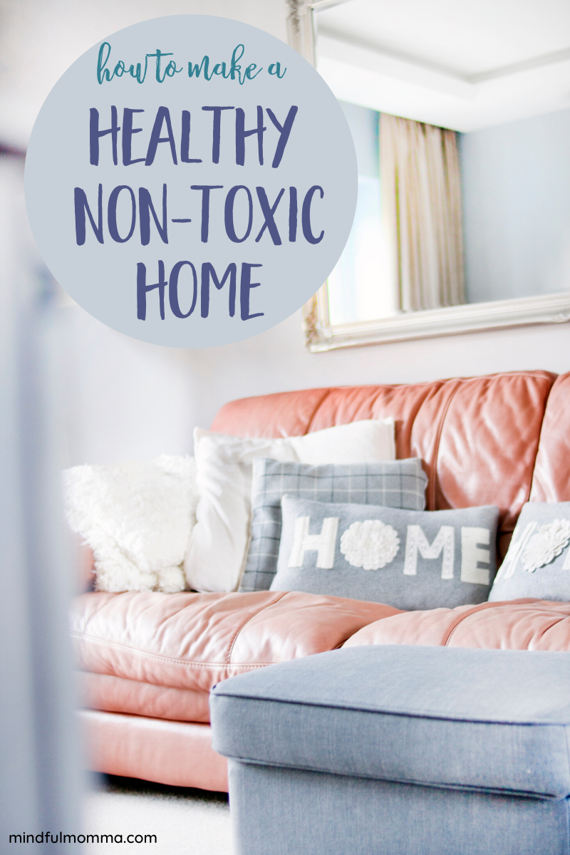 Helpful tips for creating a less toxic, healthy home at no cost to you. These ideas are all very easy to implement and FREE! #healthyhome #nontoxic #ecofriendly via @MindfulMomma
