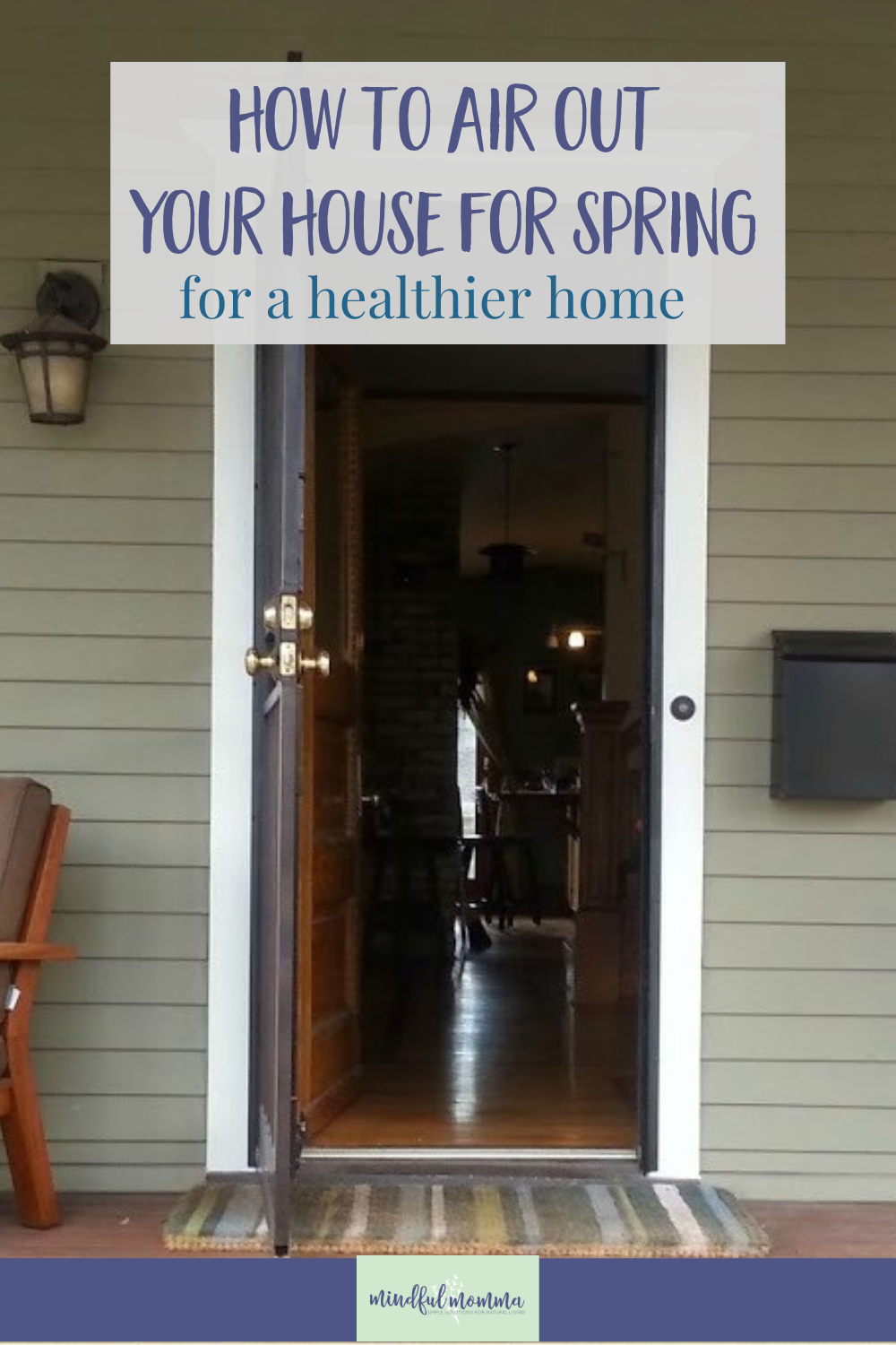 Learn easy ways to air out your house in the Spring to help improve the air quality in your home and create a healthy home environment. via @MindfulMomma
