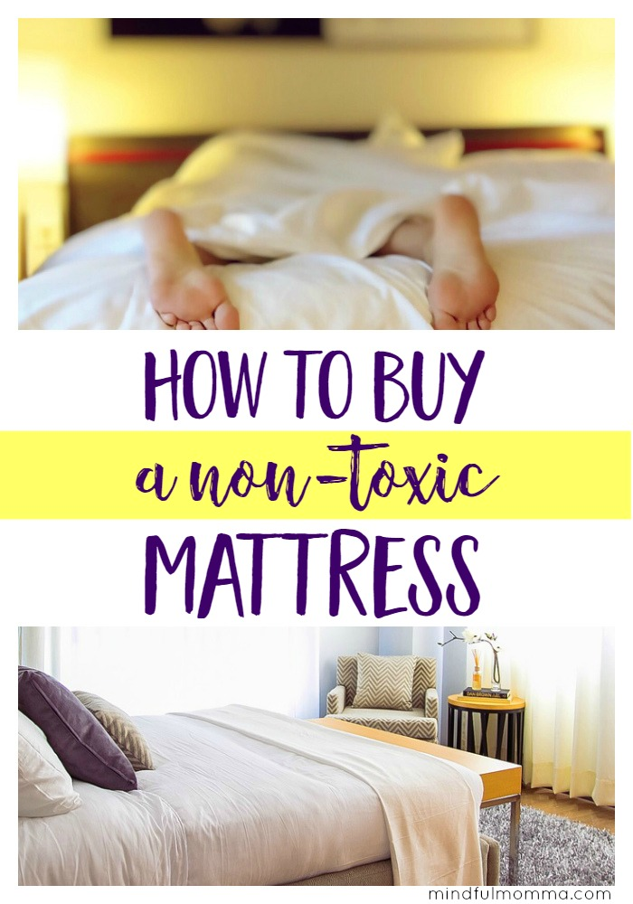 How to Buy a Non-Toxic Mattress for a Safe Night's Sleep