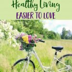 How to Get in Your Healthy Living Groove!
