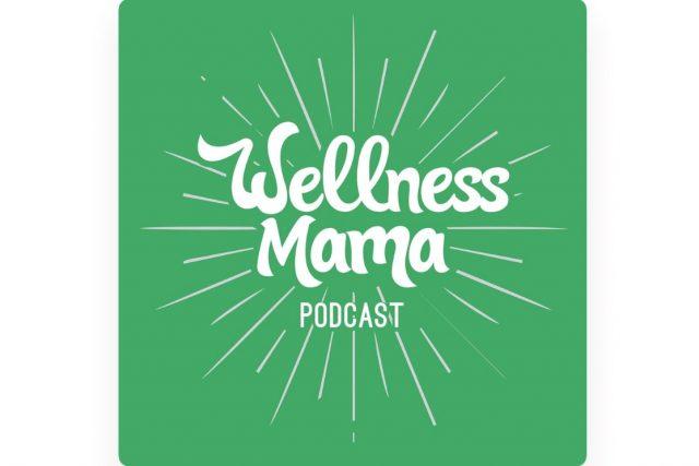 Wellness Mama Podcast