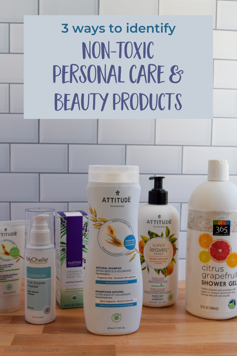 Learn how to shop for natural, non-toxic beauty and personal care products by understanding ingredients, terms and certifications. #beauty #personalcare #nontoxic #naturalproducts via @MindfulMomma