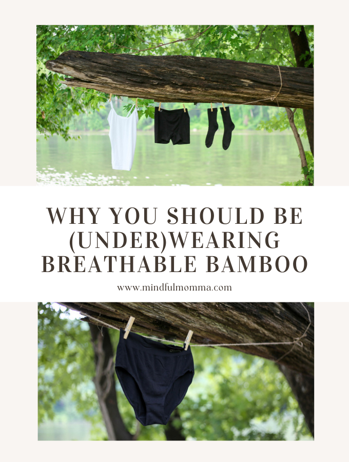 Y YOU SHOULD BE (UNDER)WEARING BREATHABLE BAMBOO