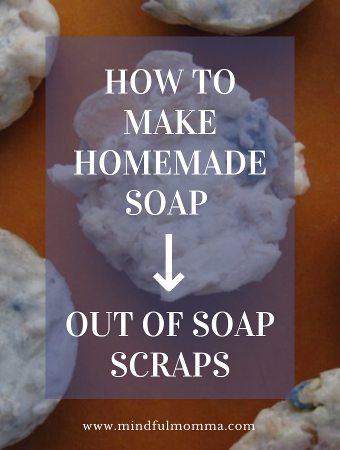 Homemade soap out of soap scraps