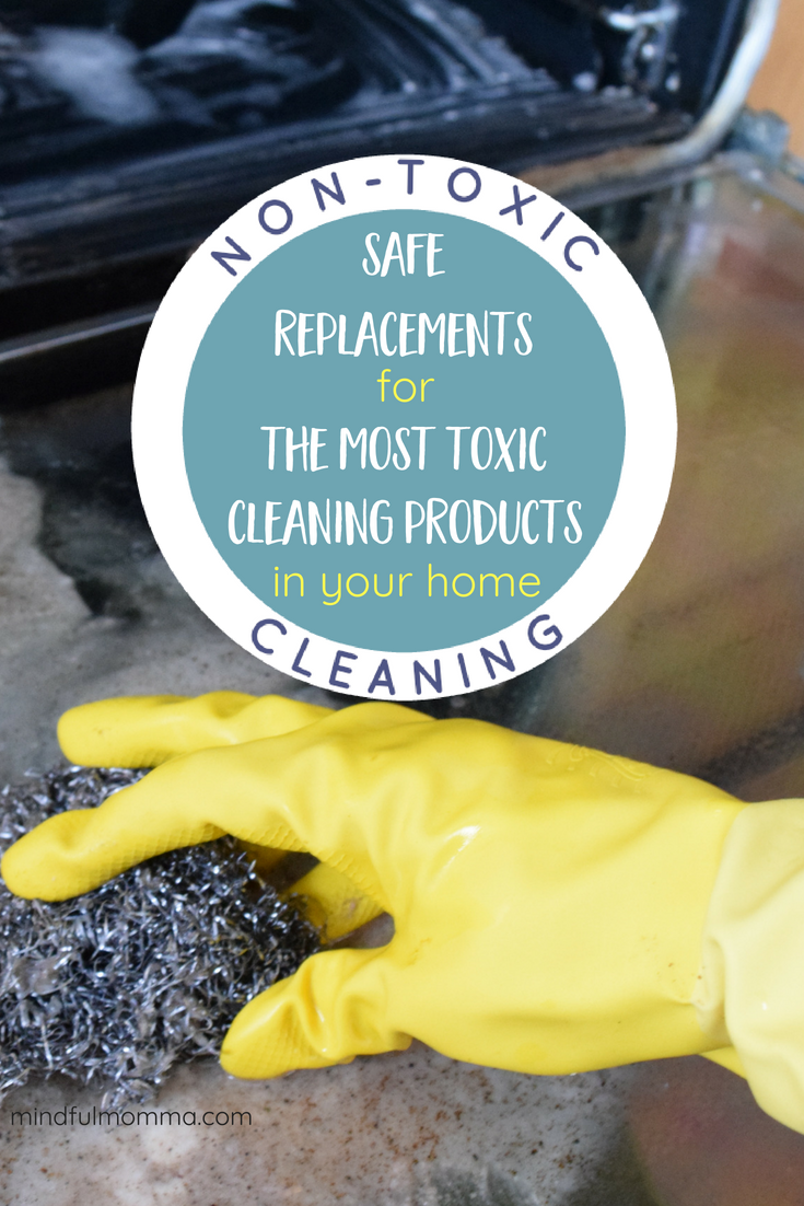 Get ready to replace the most toxic cleaning products in your home. This post includes DIY cleaning solutions as well as safe, non-toxic store-bought cleaning products for drains, ovens and toilets. | best green cleaning products | #nontoxic #ecofriendly #DIY #cleaning #naturalliving  via @MindfulMomma
