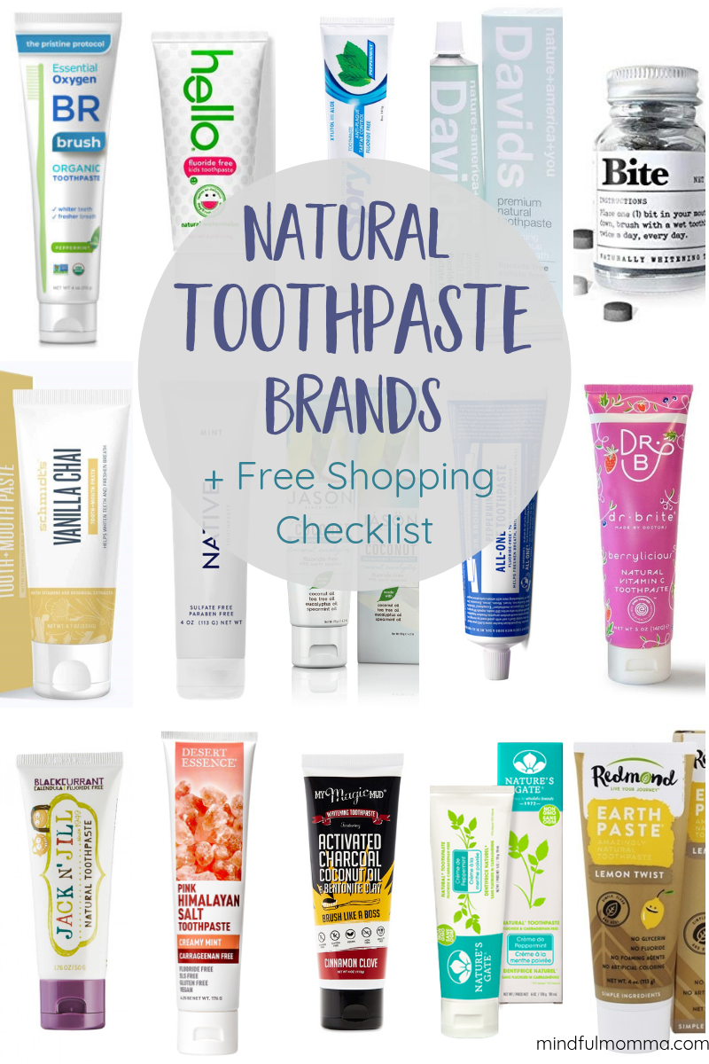 Find all the best natural toothpaste brands that are SLS-free, fluoride-free, vegan and non-toxic. This comprehensive list includes activated charcoal toothpaste, whitening toothpaste, zero waste toothpaste, kid-friendly toothpaste and more. Learn why conventional toothpaste is not healthy and get a FREE printable toothpaste shopping checklist to help you find the brands that work for you! #toothpaste #ecofriendly #naturalproducts #health via @mindfulmomma via @MindfulMomma