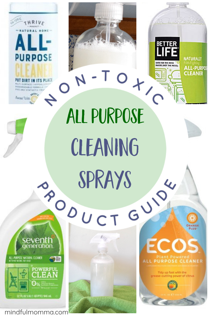 Guide to Non-Toxic All Purpose Cleaning Sprays: Learn why traditional cleaning sprays are harming your health and the best non-toxic cleaning sprays to switch to instead - including brands you can buy + a DIY homemade cleaning spray. | green cleaning | kitchen and bathroom cleaning | non-toxic products #cleaning #nontoxic #DIY #greenliving via @MindfulMomma