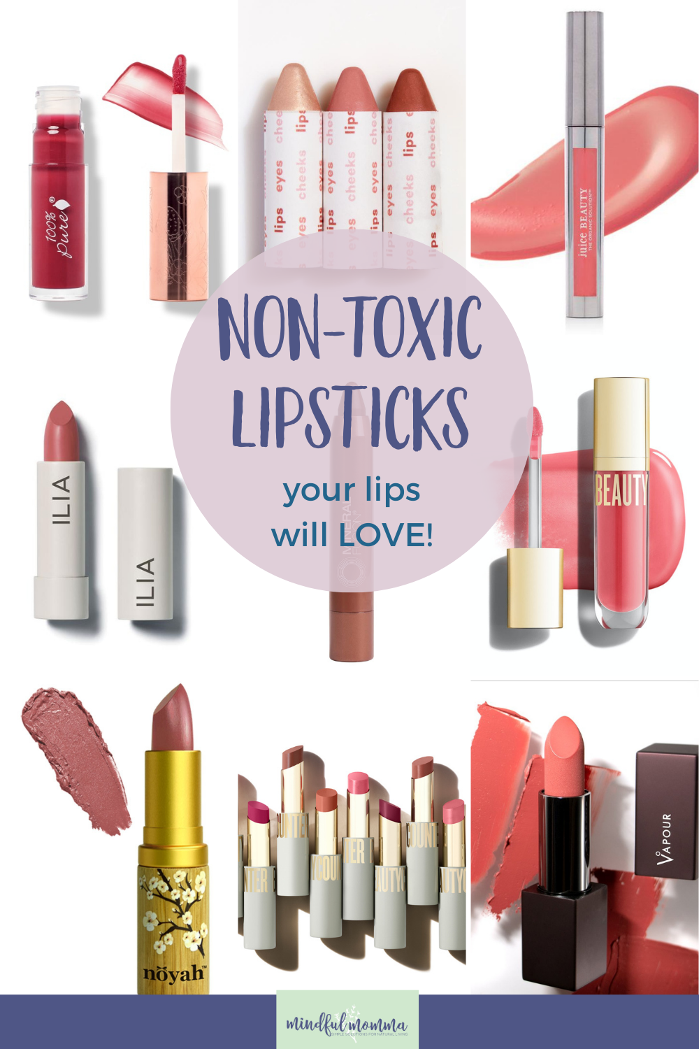 Discover the best non toxic lipstick and lip gloss brands made with natural and organic ingredients, that are lead-free, paraben free and better for your health and the planet. via @MindfulMomma