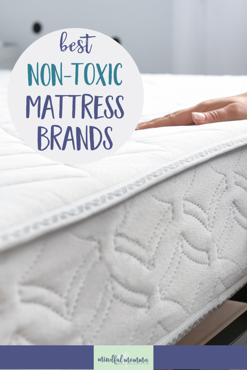 Non-Toxic Mattress Brands: Find the best mattress brands made with organic and natural materials, using eco-friendly certifications, for a healthy night's sleep. | via @MindfulMomma