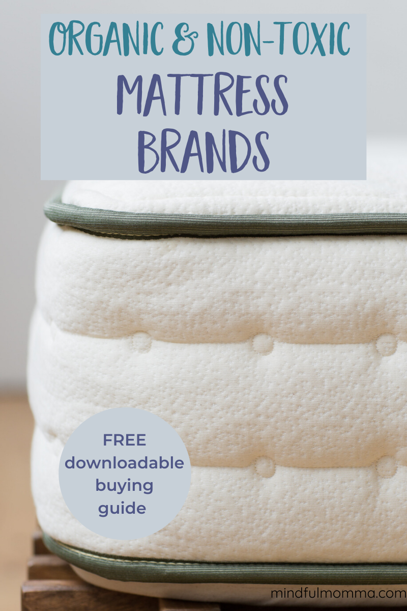 Non-Toxic Mattress Brands: Find the best mattress brands made with organic and natural materials, using eco-friendly certifications, for a healthy night's sleep. | #mattress #organic #nontoxic via @MindfulMomma