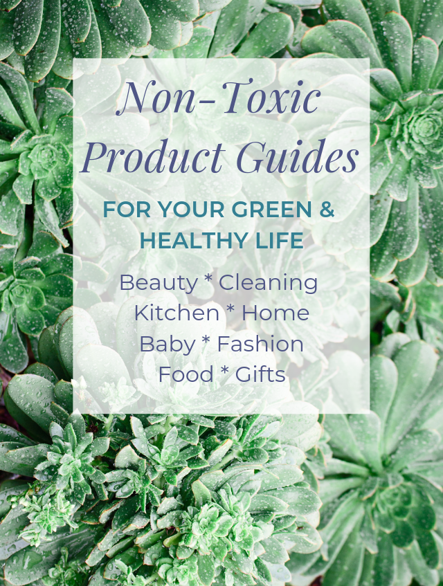 Non-Toxic Product Guides