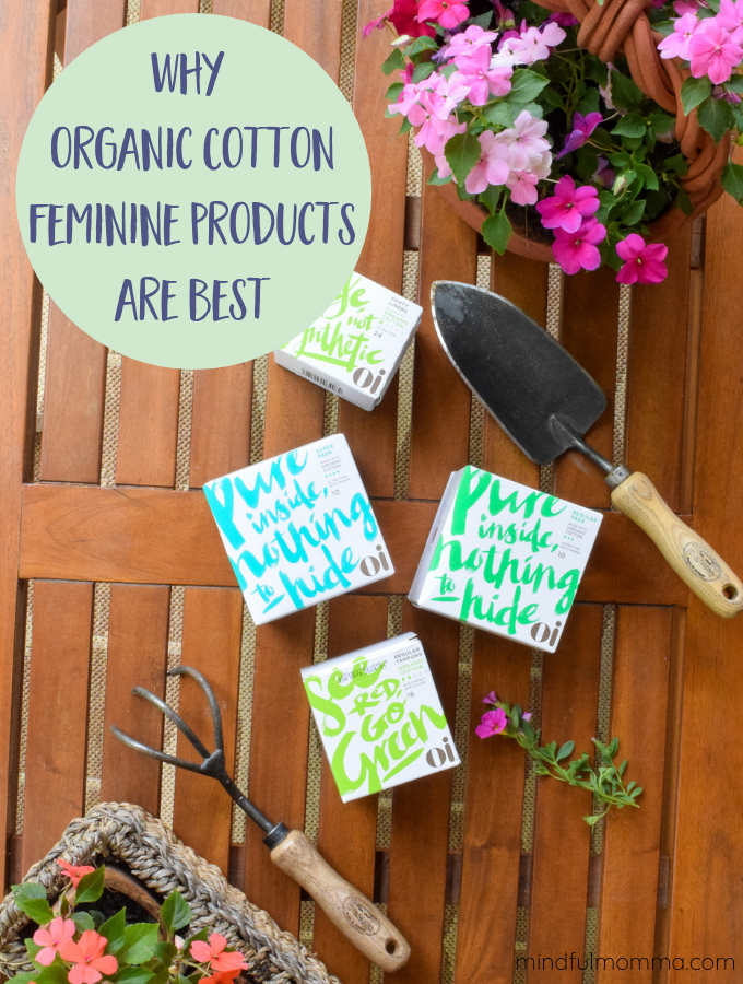 Oi organic cotton feminine products and gardening tools