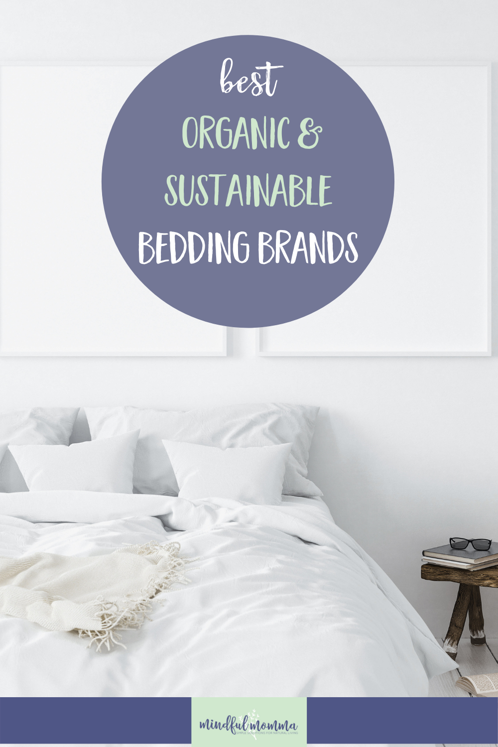 Discover the best organic bedding brands - including eco-friendly organic cotton sheets and sustainable bamboo sheet sets; from eco luxury, to affordable organic cotton sheets. via @MindfulMomma