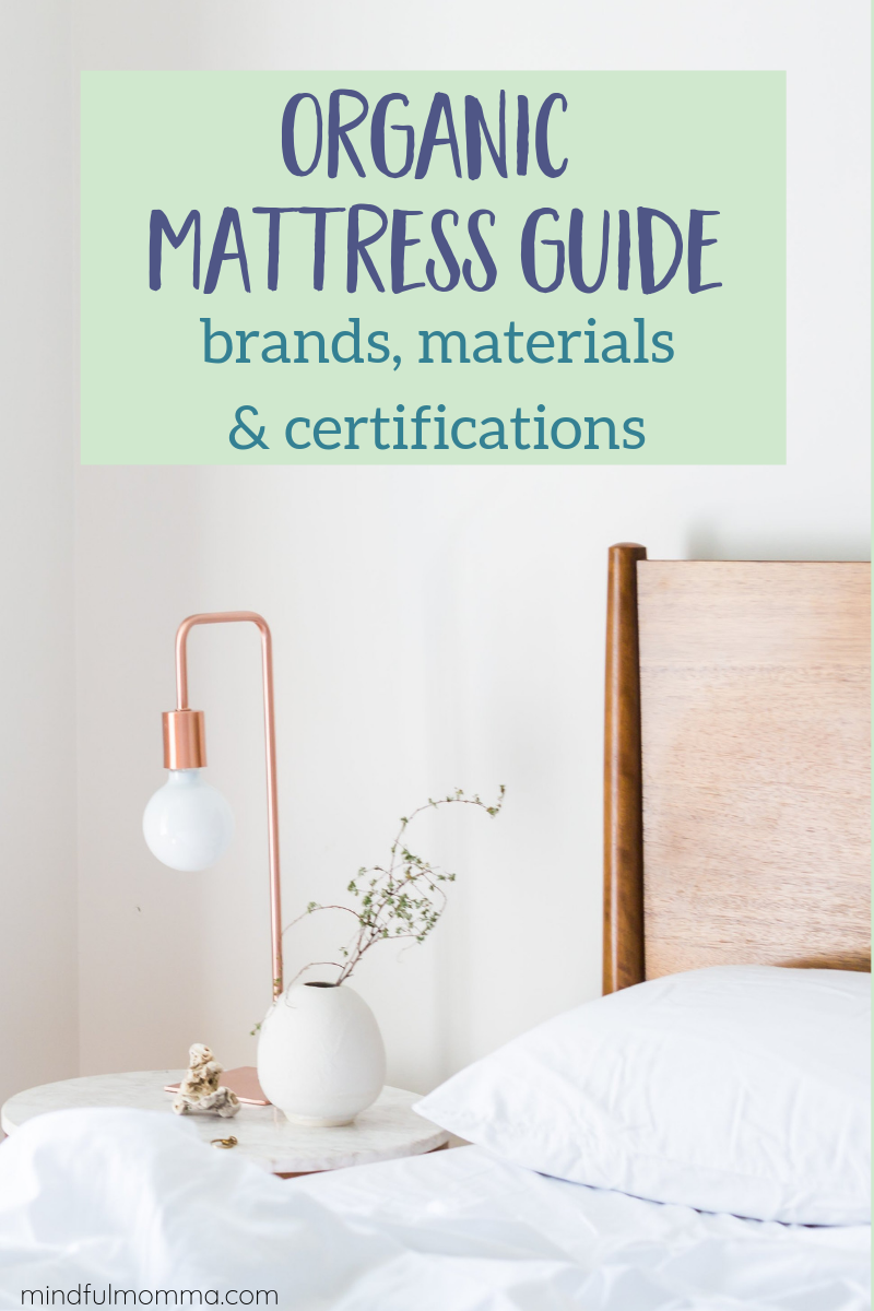 Organic Mattress Guide: Learn what to look for in a natural, organic, non-toxic mattress, including the organic materials used and the best healthy mattress brands to look for. | #mattress #nontoxic #organic #organiccotton #ecofriendly #eco #greenliving #naturalliving via @MindfulMomma