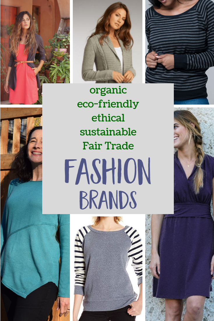 Sustainable Fashion Brands via @MindfulMomma