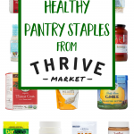 The Best Thrive Market Products to Stock Your Healthy Pantry