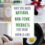 4 Good Reasons To Buy Natural, Non-Toxic Products