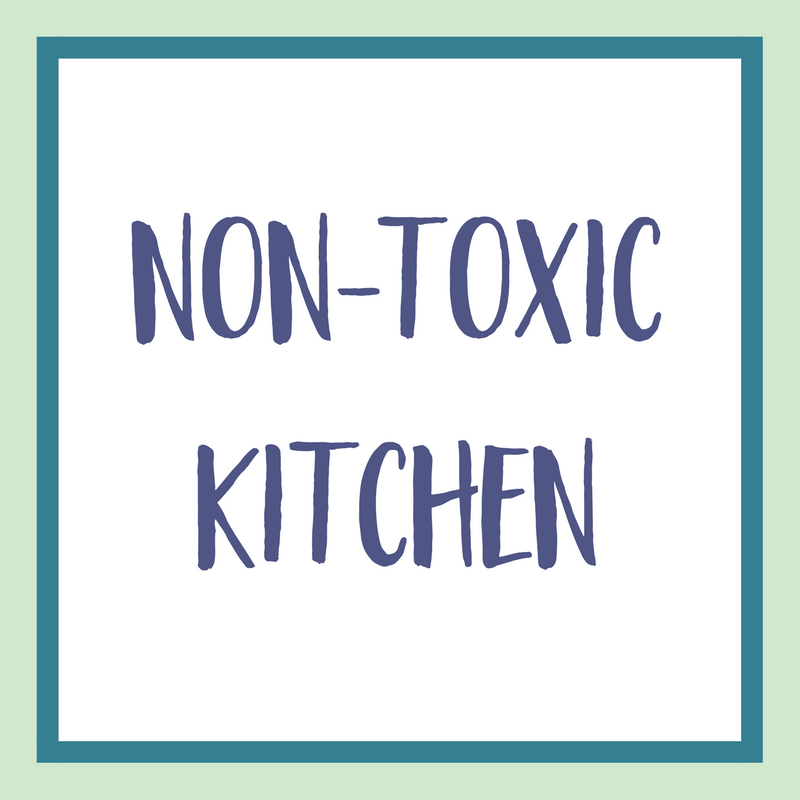 Non-Toxic Kitchen